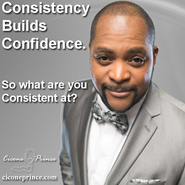 Consistency builds Confidence.jpg