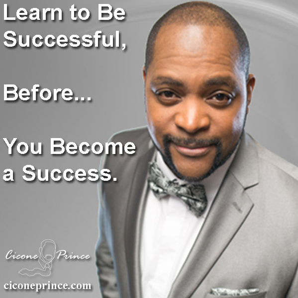 Learn to Be Successful Before You Become a Success.jpg