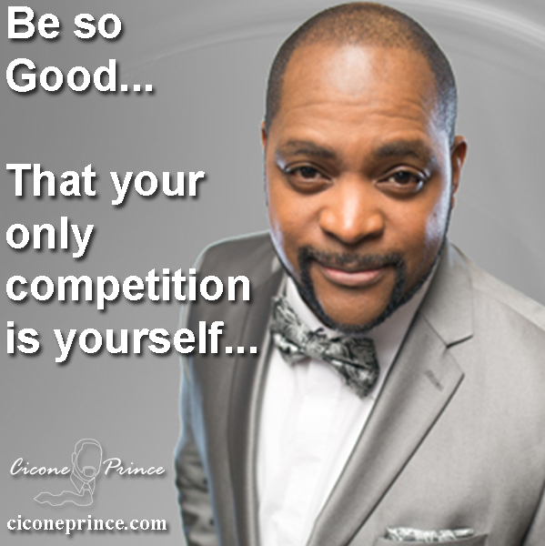 Your only competition is yourself.jpg